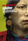 Nilüfer - Beyaz Adam Öncesinde Bir Kızılderili Kızının Öyküsü