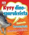 Kysy dinosauruksista