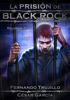 La prisión de Black Rock, Volumen 1