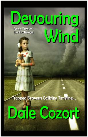 Devouring Wind by Dale Cozort