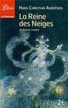 La Reine des Neiges et autres contes by Hans Christian Andersen