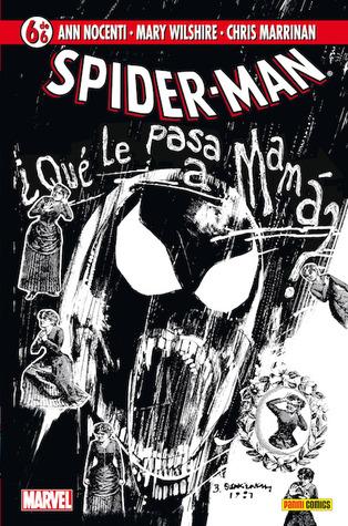Spider-Man: Vida en el pabellón de perros rabiosos