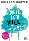 Weil ich Will liebe by Colleen Hoover