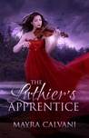The Luthier's Apprentice by Mayra Calvani