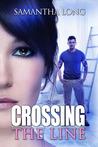 Crossing the Line (Kismet, #1)