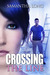 Crossing the Line (Kismet, #1) by Samantha Long
