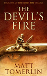 The Devil's Fire by Matt Tomerlin
