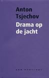 Drama op de jacht  by Anton Chekhov