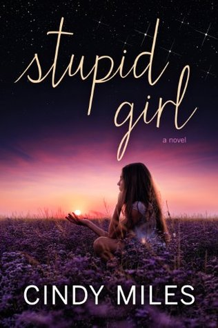 Stupid Girl (Stupid in Love, #1)