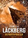 Ulykkesfuglen by Camilla Läckberg