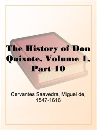 The History of Don Quixote, Volume 1, Part 10