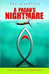 A Pagan's Nightmare by Ray Blackston