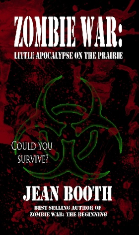 Zombie War: Little Apocalypse on the Prairie