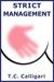 Strict Management by T.C. Calligari