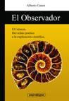 El observador - La clave detras del relato de la Creacion (Spanish Edition)