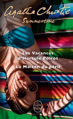 Summertime: Les Vacances d'Hercule Poirot / La Maison du péril