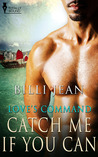 Catch Me If You Can (Love's Command, #3)