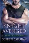 Knight Avenged by Coreene Callahan