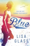 Blue by Lisa Glass