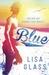 Blue (Blue, #1)