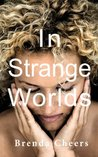Book cover for In Strange Worlds