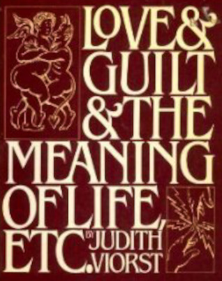 love-guilt-the-meaning-of-life-etc