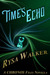Time's Echo (The Chronos Fi...