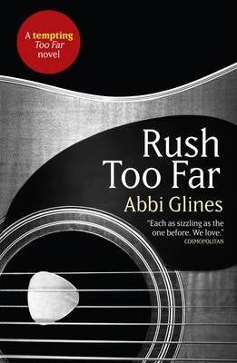 Rush Too Far (Too Far, #4; Rosemary Beach, #4)