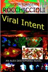 Viral Intent (Alexandra Destephano, #3)