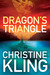 Dragon's Triangle by Christine Kling