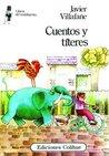 Cuentos y títeres by Javier Villafañe