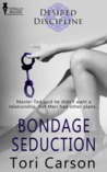 Bondage Seduction (Desired Discipline, #4)