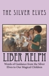 Liber Aelph by The Silver Elves
