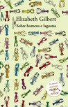 Sobre homens e lagostas by Elizabeth Gilbert