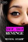 Snip, Snip Revenge