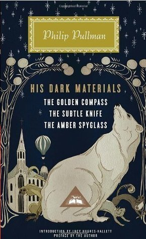 His Dark Materials: The Golden Compass, The Subtle Knife, The Amber Spyglass by Philip Pullman (Dec 6 2011)