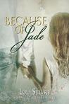 Because of Jade (Vasquez & James #5)