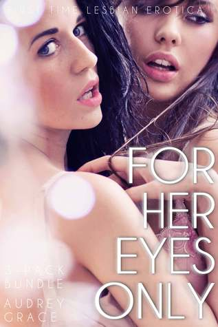 For Her Eyes Only (3-Pack Bundle)