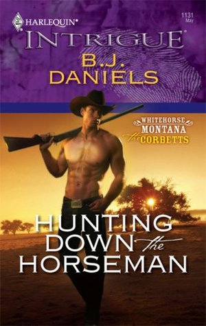 Hunting Down the Horseman by B.J. Daniels