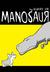 Manosaur Book One