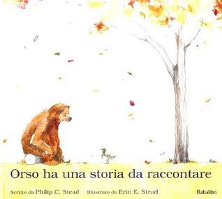 Orso ha una storia da raccontare
