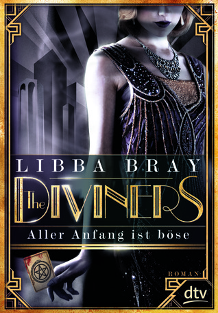 Aller Anfang ist böse (The Diviners, #1)