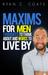 Maxims For Men