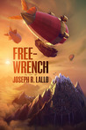 Free-Wrench (Free-Wrench, #1)