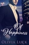 Of Happiness by Olivia Luck