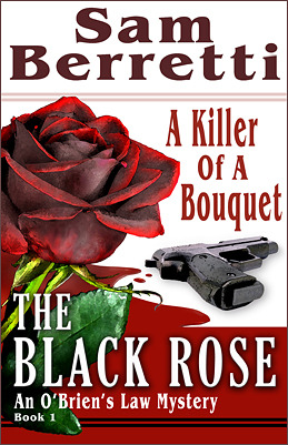The Black Rose (An O'Brien's Law Mystery - Book 1)
