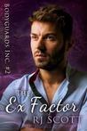 The Ex Factor (Bodyguards Inc. #2)