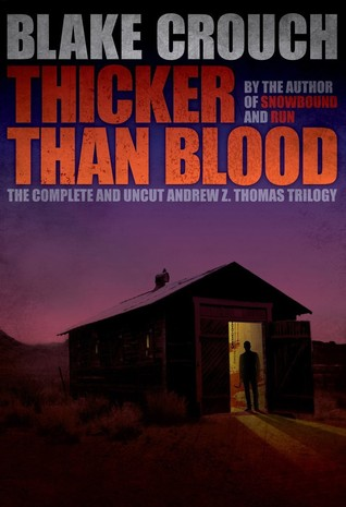 Thicker Than Blood - The Complete Andrew Z. Thomas Series