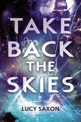 Take Back the Skies (Tellus, #1)