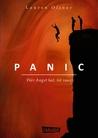 Panic: Wer Angst hat, ist raus!